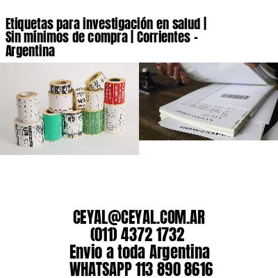 Etiquetas para investigación en salud   Sin mínimos de compra   Corrientes - Argentina