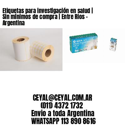 Etiquetas para investigación en salud   Sin mínimos de compra   Entre Rios - Argentina