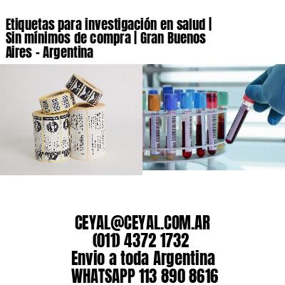 Etiquetas para investigación en salud | Sin mínimos de compra | Gran Buenos Aires - Argentina