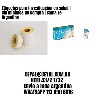 Etiquetas para investigación en salud   Sin mínimos de compra   Santa Fe - Argentina