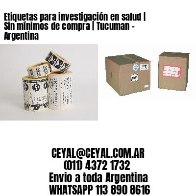 Etiquetas para investigación en salud | Sin mínimos de compra | Tucuman - Argentina