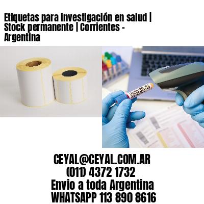 Etiquetas para investigación en salud | Stock permanente | Corrientes - Argentina