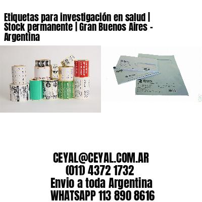 Etiquetas para investigación en salud | Stock permanente | Gran Buenos Aires - Argentina