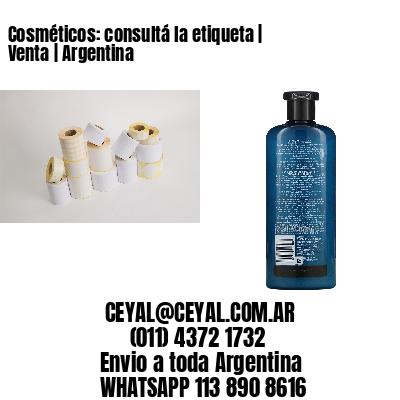 Cosméticos: consultá la etiqueta   Venta   Argentina
