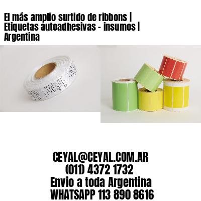 El más amplio surtido de ribbons   Etiquetas autoadhesivas - insumos   Argentina