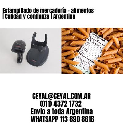 Estampillado de mercadería - alimentos | Calidad y confianza | Argentina