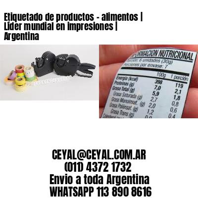 Etiquetado de productos - alimentos   Líder mundial en impresiones   Argentina