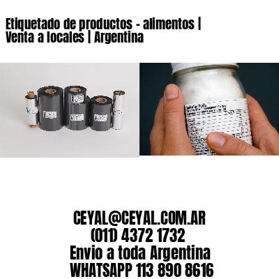 Etiquetado de productos - alimentos | Venta a locales | Argentina