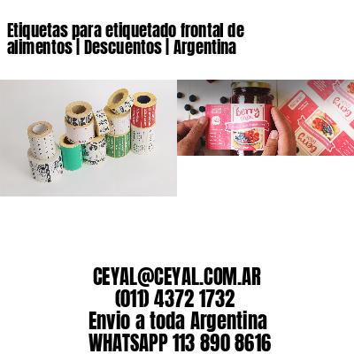 Etiquetas para etiquetado frontal de alimentos   Descuentos   Argentina