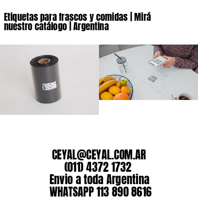 Etiquetas para frascos y comidas   Mirá nuestro catálogo   Argentina