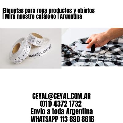 Etiquetas para ropa productos y objetos | Mirá nuestro catálogo | Argentina