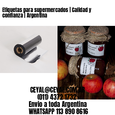 Etiquetas para supermercados   Calidad y confianza   Argentina
