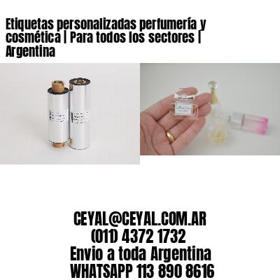 Etiquetas personalizadas perfumería y cosmética   Para todos los sectores   Argentina
