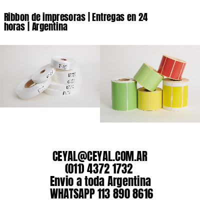 Ribbon de impresoras | Entregas en 24 horas | Argentina