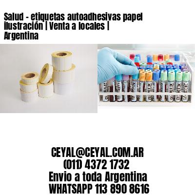 Salud - etiquetas autoadhesivas papel ilustración | Venta a locales | Argentina