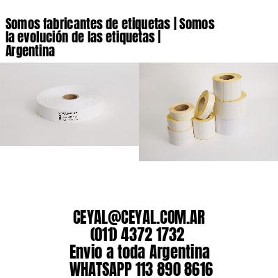 Somos fabricantes de etiquetas | Somos la evolución de las etiquetas | Argentina