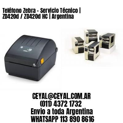 Teléfono Zebra - Servicio Técnico | ZD420d / ZD420d‑HC | Argentina