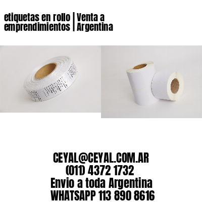 etiquetas en rollo | Venta a emprendimientos | Argentina