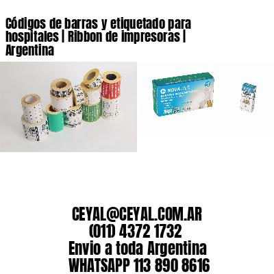 Códigos de barras y etiquetado para hospitales   Ribbon de impresoras   Argentina