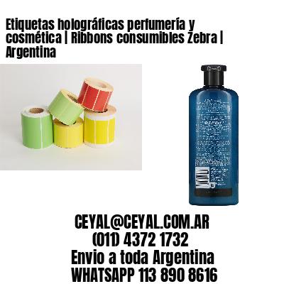 Etiquetas holográficas perfumería y cosmética   Ribbons consumibles Zebra   Argentina
