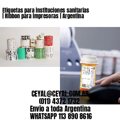 Etiquetas para instituciones sanitarias   Ribbon para impresoras   Argentina
