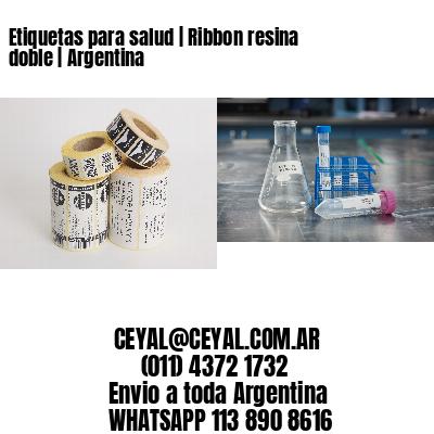 Etiquetas para salud   Ribbon resina doble   Argentina