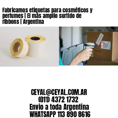 Fabricamos etiquetas para cosméticos y perfumes   El más amplio surtido de ribbons   Argentina