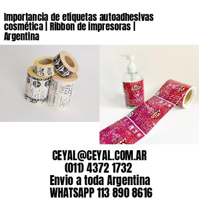 Importancia de etiquetas autoadhesivas cosmética   Ribbon de impresoras   Argentina
