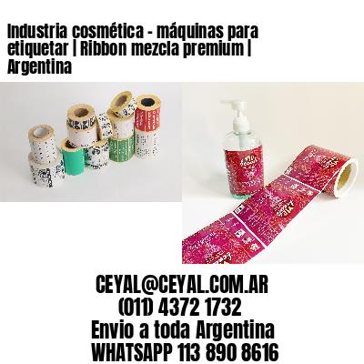 Industria cosmética - máquinas para etiquetar   Ribbon mezcla premium   Argentina