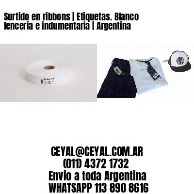 Surtido en ribbons | Etiquetas. Blanco lencería e indumentaria | Argentina